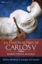 Portada de LA PASION ULTIMA DE CARLOS V