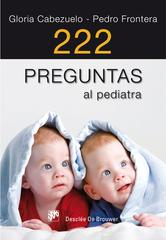 Portada de 222 PREGUNTAS AL PEDIATRA - EBOOK