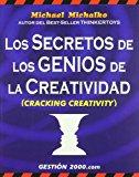 Portada de LOS SECRETOS DE LOS GENIOS DE LA CREATIVIDAD