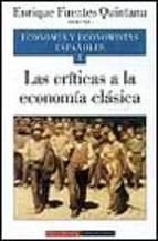 Portada de ECONOMIA Y ECONOMISTA ESPAÑOLES: LAS CRITICAS A LA ECONOMIA CLASICA (VOL. 5)