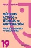 Portada de METODOS ACTIVOS Y TECNICAS DE PARTICIPACION PARA EDUCADORES Y FORMADORES
