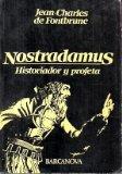 Portada de NOSTRADAMUS, HISTORIADOR Y PROFETA