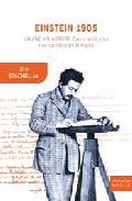 Portada de EINSTEIN 1905: UN AÑO MILAGROSO: CINCO ARTICULOS QUE CAMBIARAN LAFISICA