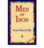 Portada de [( MEN OF IRON )] [BY: ERNIE HOWARD PYLE] [SEP-2004]