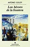 Portada de LOS HEROES DE LA FRONTERA