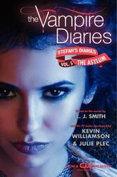 Portada de THE VAMPIRE DIARIES: STEFAN'S DIARIES #5: THE ASYLUM