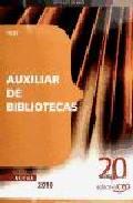 Portada de AUXILIAR DE BIBLIOTECAS. TEST