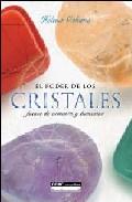 Portada de EL PODER DE LOS CRISTALES: FUENTE DE ARMONIA Y BIENESTAR