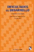Portada de DIFICULTADES DEL DESARROLLO: EVALUACION E INTERVENCION