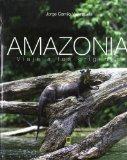 Portada de AMAZONIA: VIAJE A LOS ORIGENES