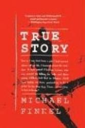 Portada de TRUE STORY: MURDER, MEMOIR, MEA CULPA