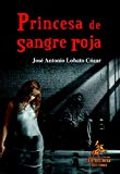 Portada de PRINCESA DE SANGRE ROJA