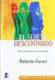 Portada de EL SUJETO DESCENTRADO: UNA PRESENTACION DEL PSICOANALISIS