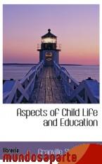 Portada de ASPECTS OF CHILD LIFE AND EDUCATION