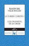 Portada de LOS CRUZADOS DE LA CAUSA: LA GUERRA CARLISTA I