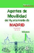 Portada de AGENTES DE MOVILIDAD DEL AYUNTAMIENTO DE MADRID. TEMARIO VOLUMEN I