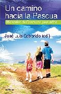 Portada de UN CAMINO HACIA LA PASCUA: MATERIALES DE CUARESMA PARA NIÑOS