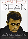 Portada de JAMES DEAN: EL ANGEL OSCURO