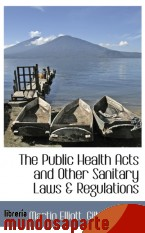 Portada de THE PUBLIC HEALTH ACTS AND OTHER SANITARY LAWS & REGULATIONS