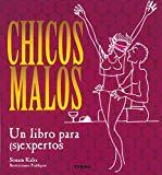 Portada de CHICOS MALOS: UN LIBRO PARA EXPERTOS