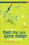 Portada de MACROMEDIA FLASH MX 2004 GAME DESIGN DEMYSTIFIED