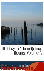 Portada de WRITINGS OF JOHN QUINCY ADAMS, VOLUME IV
