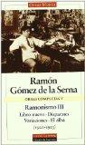 Portada de OBRAS COMPLETAS : RAMONISMO III: LIBRO NUEVO; DISPARATES; V ARIACIONES; EL ALBA