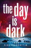 Portada de THE DAY IS DARK: A THRILLER