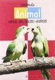 Portada de MUNDO ANIMAL: REPTILES, AVES, INSECTOS Y ACUATICOS