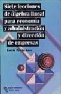 Portada de LECCIONES ELEMENTALES DE ALGEBRA LINEAL: PARA ECONOMIA Y EMPRESA