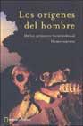 Portada de LOS ORIGENES DEL HOMBRE: DE LOS PRIMEROS HOMINIDOS AL HOMO SAPIENS