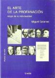 Portada de EL ARTE DE LA PROFANACION: ELOGIO DE LA INDIVIDUALIDAD