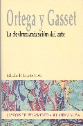 Portada de LA DESHUMANIZACION DEL ARTE
