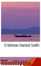 Portada de A WOMAN NAMED SMITH