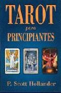 Portada de TAROT PARA PRINCIPIANTES UNA GUIA FACIL PARA ENTENDER E INTERPRETAR EL TAROT
