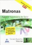 Portada de MATRONAS DE LA AGENCIA VALENCIANA DE SALUD. TEMARIO ESPECIFICO VOL I