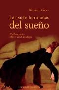 Portada de LAS SIETE HERMANAS DEL SUEÑO: EL CELEBRE CLASICO SOBRE EL MUNDO DE LAS DROGAS