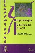 Portada de HIPNOTERAPIA EL SECRETO DEL CASO 11