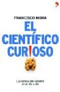 Portada de EL CIENTIFICO CURIOSO: LA CIENCIA DEL CEREBRO EN EL DIA A DIA