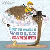 Portada de HOW TO WASH A WOOLLY MAMMOTH