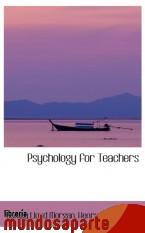 Portada de PSYCHOLOGY FOR TEACHERS