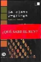 Portada de LA CLAVE Y-GRIEGA: ¿QUE SABE EL REY?
