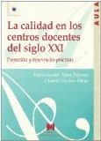 Portada de LA CALIDAD EN LOS CENTROS DOCENTES DEL SIGLO XXI: PROPUESTAS Y EXPERIENCIAS PRACTICAS