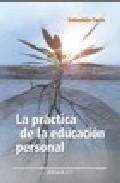 Portada de LA PRACTICA DE LA EDUCACION PERSONAL