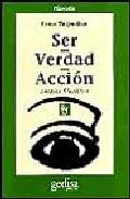 Portada de SER, VERDAD, ACCION: ENSAYOS FILOSOFICOS