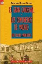 Portada de EL GRAN CARDENA; LOS COMUNEROS DE MADRID: DOS RELATOS MADRILEÑOS