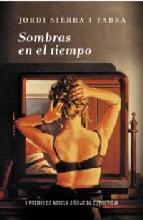 Portada de SOMBRAS EN EL TIEMPO (PREMIO TORREVIEJA 2011)