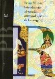 Portada de INTRODUCCION AL ESTUDIO ANTROPOLOGICO DE LA RELIGION
