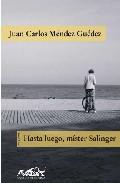 Portada de HASTA LUEGO, MISTER SALINGER: CUENTOS