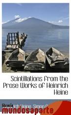 Portada de SCINTILLATIONS FROM THE PROSE WORKS OF HEINRICH HEINE